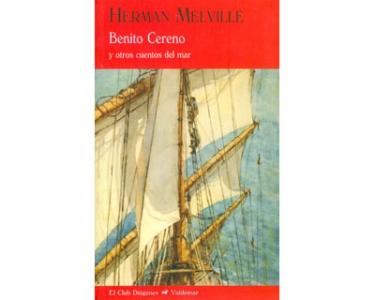 Benito Cereno y otros cuentos del mar (Rústica)