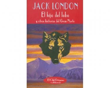 El hijo del lobo y otras historias del Gran Norte