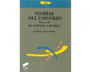 Teorías del universo. Volumen III. De Newton a Hubble