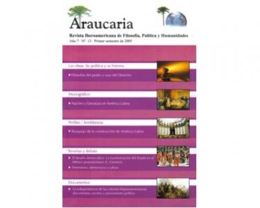 Araucaria. Revista Iberoamericana de Filosofía, Política y Humanidades. Año 7. No. 13