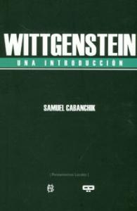 Wittgenstein. Una introducción