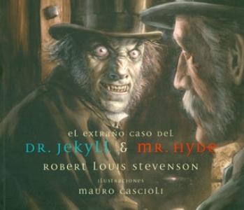 El extraño caso del DR. Jekyll y Mr. Hyde (Tapa Rústica)
