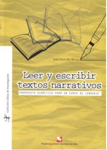 Leer y escribir textos narrativos. Propuesta didáctica para un curso de lenguaje