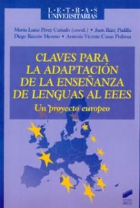 Claves para la adaptación de la enseñanza de lenguas al EEES. Un proyecto europeo