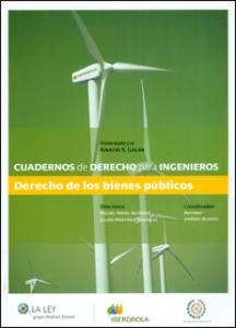 Cuadernos de derecho para ingenieros. Derecho de los bienes públicos