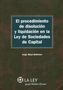 El procedimiento de disolución y liquidación en la ley de sociedades de capital