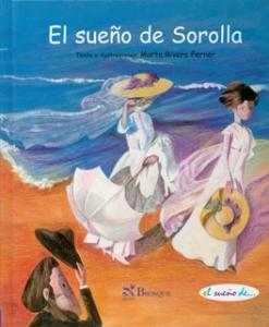 El sueño de Sorolla (Tapa Dura)