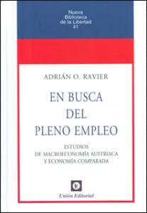 En busca del pleno empleo. Estudios de macroeconomía Austriaca y economía comparada