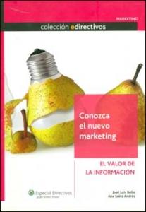 Conozca el nuevo marketing: el valor de la información