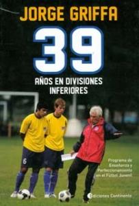 39 Años en divisiones inferiores: programa de enseñanza y perfeccionamiento en el futbol juvenil