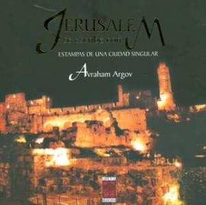 Jerusalem se escribe con M: estampas de una ciudad singular
