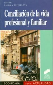 Conciliación de la vida profesional y familiar. Políticas públicas de conciliación en la Unión Europea