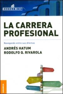 La carrera profesional: navegando entre sus dilemas