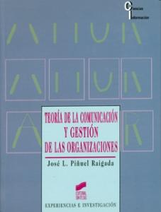 Teoría de la comunicación y gestión de las organizaciones