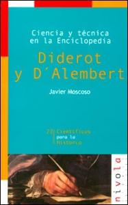 Ciencia y técnica en la enciclopedia. Diderot y D´Alembert