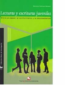 Lecturas y escrituras juveniles. Entre el placer, el conformismo y la desobediencia