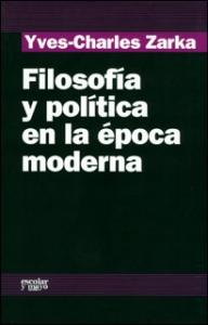 Filosofía y política en la época moderna