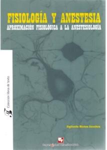 Fisiología y anestesia. Aproximación fisiológica a la anestesiología