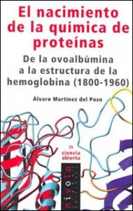 El nacimiento de la química de proteínas. De la ovoalbúmina a la estructura de la hemaglobina (1800-1960)