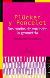 Plücker y Poncelet. Dos modos de entender la geometría