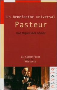 Un benefactor universal. Pasteur