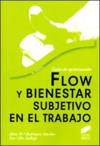Flow y bienestar subjetivo en el trabajo