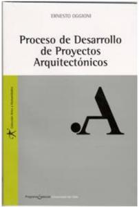 Proceso de desarrollo de proyectos arquitectónicos
