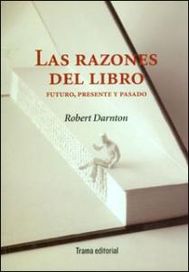 Las razones del libro: futuro, presente y pasado