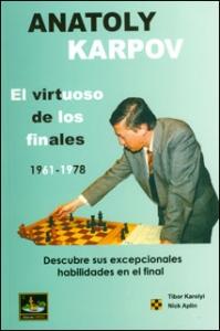 Anatoly Karpov, el virtuoso de los finales 1961 - 1978