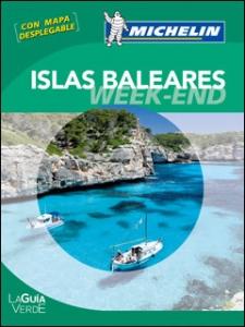 La Guía Verde Week-end Islas Baleares