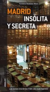 Guía Jonglez Madrid insólita y secreta