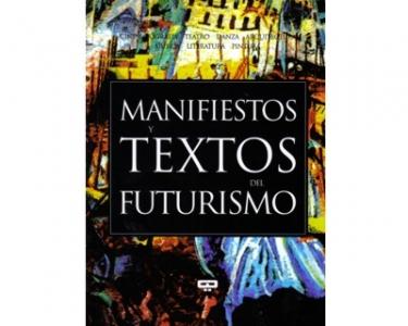 Manifiestos y textos del futurismo