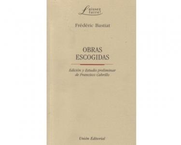 Obras escogidas: Frédéric Bastiat