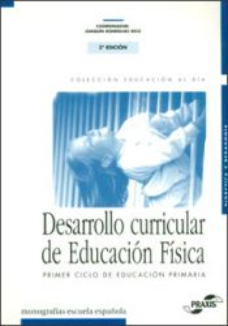 Desarrollo curricular de educación física. Primer ciclo de educación primaria 6-7 años