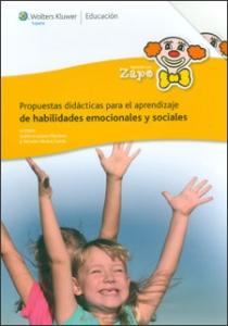 Propuestas didácticas para el aprendizaje de habilidades emocionales y sociales. Volumen I-II (Incluye CD)