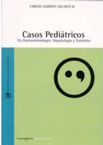 Casos Pediátricos en Gastroenterología, Hepatología y Nutrición