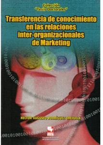 Transferencia de conocimiento en las relaciones inter-organizacionales de Marketing