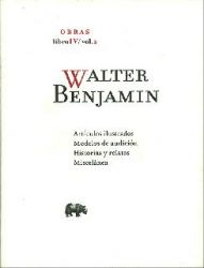 Walter Benjamin. Obras Libro IV. Vol. 2