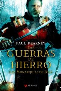Las guerras de hierro. Las monarquías de Dios III