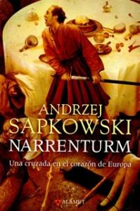 Narrenturm. Una cruzada en el corazón de Europa