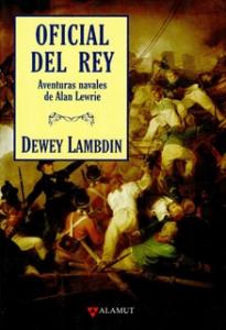 Oficial del Rey: aventuras navales de Alan Lewrie
