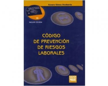 Código de prevención de riesgos laborales (Incluye CD-ROM)