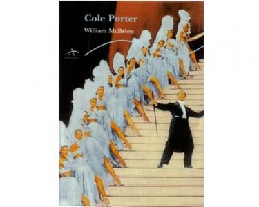 Cole Porter. Una biografía