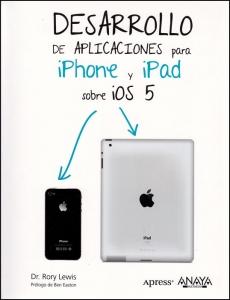 Desarrollo de aplicaciones para iphone y ipad sobre iOS 5