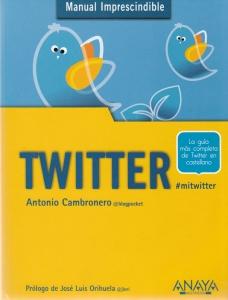 Twitter. La guía más completa de Twitter en castellano