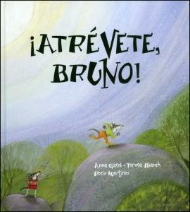 ¡Atrévete, Bruno!