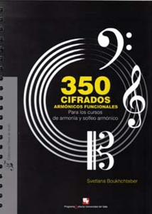 350 cifrados armónicos funcionales. Para los cursos de armonía y solfeo armónico