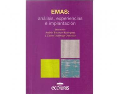 EMAS: análisis, experiencias e implantación