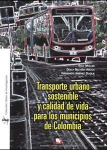 Transporte urbano sostenible y calidad de vida para los municipios de Colombia
