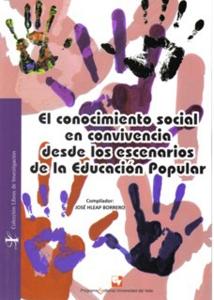El conocimiento social en convivencia desde los escenarios de la educación popular